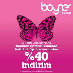 Bugün Kelebek günü! Boyner'de Kelebek işaretli ürünlerde indirimli fiyatlar üzerinden %40 indirim fırsatını kaçırmayın!