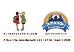 Festa golosa a Rainbow MagicLand: arriva l'Anteprima Eurochocolate | Report Campania