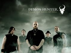 Demon Hunter...despite many lineup changes, this Christian metal band continues to put out great music!