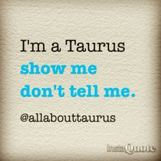 Any Taurus woman (and anyone who knows her) gets that the bull of the zodiac signs may be stubborn as they come, but is sweet as pie and down-to-earth to boot. So here are the 12 BEST Taurus memes for describing her personality traits EXACTLY. Astrology Taurus, Zodiac Signs Taurus, My Zodiac Sign, Zodiac Facts, Sun In Taurus, Taurus And Gemini, Taurus Man Taurus Woman, Aquarius, Taurus Memes