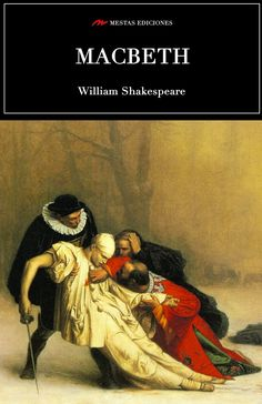 Macbeth. William Shakespeare.