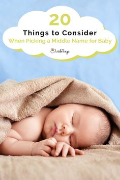20 Things to Consider When Picking a Middle Name for Baby: Most of the brainstorming, research, hand-wringing, and opinion-gathering focuses on first names. But middle names are often more difficult to select. Rare Baby Names, Unisex Baby Names, Middle Name, The Middle, Kids Sleep, Baby Sleep, Child Sleep, Kid Names, First Names