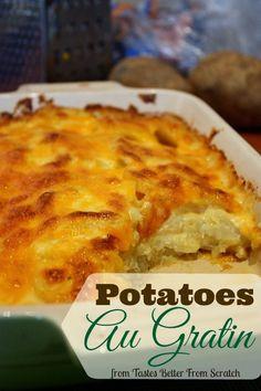 Potatoes Au Gratin – Tastes Better From Scratch