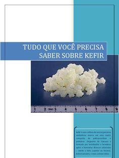 TUDO QUE VOCÊ PRECISA SABER SOBRE KEFIR DE ÁGUA E DE LEITE Origem do Kefir, Benefícios, Como cuidar, armazenar. Tudo que você sempre quis saber sobre Kefir em português (brasileiro). Kefir é uma ... by b_clau in Types > Books - Non-fiction > Health & Lifestyle, PROBIÓTICOS e kefir