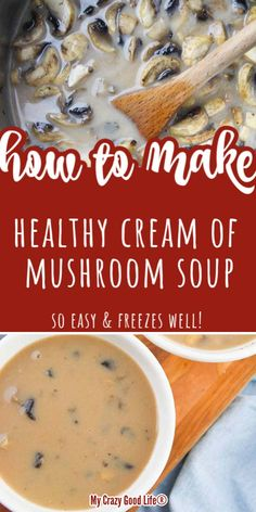 This easy and healthy homemade Cream of Mushroom soup recipe can be made vegan or vegetarian easily. Better than store bought condensed soups, and this recipe can be frozen for use in casseroles or eaten by themselves. Substitute for Campbell Creamed Mushrooms, Stuffed Mushrooms, Instant Pot Dinner Recipes, Healthy Dinner Recipes, Lunch Recipes, Breakfast Recipes, Healthy Pot Roast, Homemade Onion Soup Mix, Soups