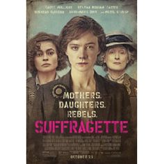Movie Review: Suffragette
