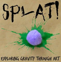 Explore gravity through a playful preschool art experience! Splat painting is a fun way to add scientific exploration into your art fun.