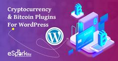 Top 8 Cryptocurrency & Bitcoin Plugins For WordPress