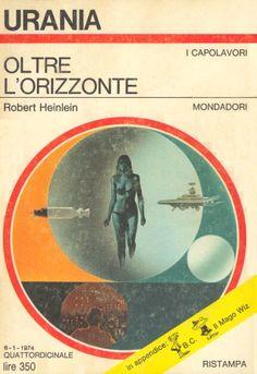 635  OLTRE L'ORIZZONTE 6/1/1974  BEYOND THIS HORIZON  Copertina di  Karel Thole   ROBERT HEINLEIN