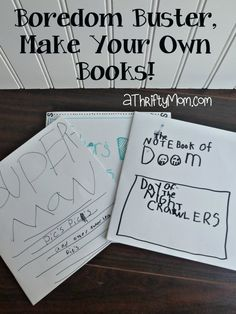boredom buster, make your own books, boredom buster, summer fun, summer fun ideas, entertaining kids, fun vacation ideas, thrifty way to entertain kids