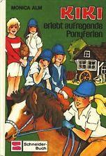 Alm, Monica: Kiki erlebt aufregende Ponyferien ;
