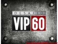 Desafio Vip 60 | ClassificadosMMN.com.br
