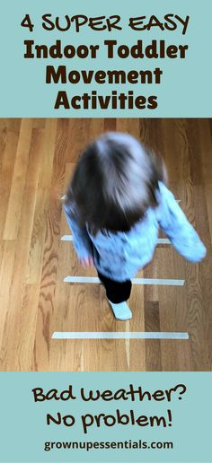 If you have an active toddler and you're stuck indoors, you'll appreciate this list of indoor toddler movement activities. They take little to no time to set up and are guaranteed to get the wiggles out.