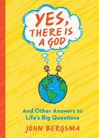 The Word Among Us Press: Yes, There Is A God:And Other Answers to Life's Big Questions