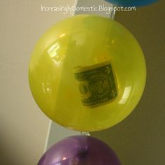 inside each one is a One Dollar bill!