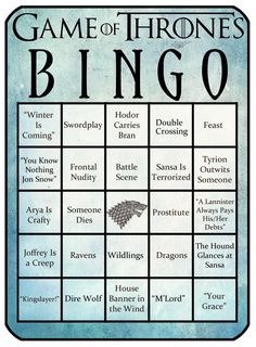 Game of Thrones Bingo--We need to modify this and get them printed and laminated for our Orange is the New Black Season 2 release slumber party!!!