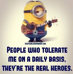 Thank you for tolerated me!