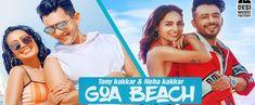The Desi Music Factory presents Goa Beach Lyrics song and sung by Tony Kakkar, Neha Kakkar. The music and itsThe post Goa Beach Lyrics appeared first on Karoke. Beach Song Lyrics, Beach Songs, Beach Music, Latest Ringtones, Mobile Ringtones, Desi Music, Music Factory, Neha Kakkar, New Whatsapp Status