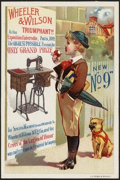 "New ""No 9"" Wheeler & Wilson triumphant!! At the Exposition Universelle, Paris 1889. The highest possible premium, the only grand prize for sewing machines was awarded to Wheeler & Wilson M'f'g Co. and the Cross of the Legion of Honor was conferred on the president of the company."