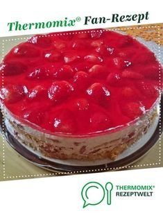 Erdbeertorte – Fruchttorte Strawberry Pie – Fruit Pie by A Thermomix ® recipe from the Baking Sweet category www.de, the Thermomix® Community. Summer Fruit Cream Tart –Mango tart with passion fruit andA No Bake Fruit Pie Recip Pie Recipes, Baking Recipes, Dessert Recipes, Easter Recipes, Cheesecake Recipes, Strawberry Tart, Free Fruit, Fruit Tart, Food Cakes