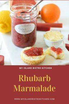 Rhubarb Marmalade Recipe - My Island Bistro Kitchen Rhubarb Marmalade, Rhubarb Juice, Marmalade Recipe, Rhubarb Recipes, Jam Recipes, Canning Recipes, Bistro Kitchen, Kitchen Cook, Vegetable Drinks