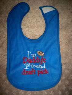 NY Giants Football Bib - I m Daddy s 1st Round Draft Pick - New York f2c3e0842