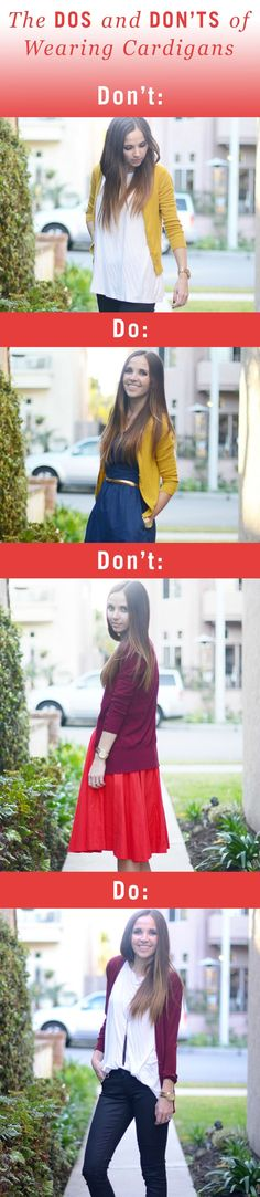 Take your fashion game to the next level with these styling tips on how you should and shouldn't wear cardigans. For example: don't wear an oversized aztec cardigan with loose fitting pants. Find more outfit ideas and tips here.