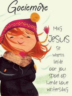 Morning Blessings, Good Morning Wishes, Lekker Dag, Gods Love Quotes, Afrikaanse Quotes, Goeie More, Morning Greetings Quotes, Special Quotes, Thoughts