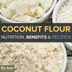 Coconut Flour Nutrition, Benefits, & How to Use It! #lowcarbohydratedietcoconutflour