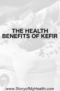 Your #body can flourish from the many #health benefits of #kefir. It is rich in #probiotics and known for promoting #gut health.