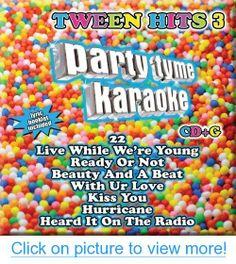 Party Tyme Karaoke: Tween Hits 3 by Party Tyme Karaoke (2013) Audio CD