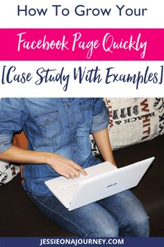 How To Grow Your Facebook Page Quickly   Jessie on a Journey