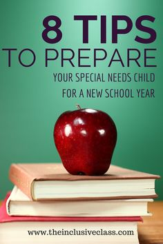 8 Tips to Prepare Your Special Needs Child for the New School Year