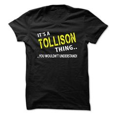 Its a TOLLISON Thing - #day gift #gift exchange. BUY-TODAY => https://www.sunfrog.com/Christmas/Its-a-TOLLISON-Thing.html?68278
