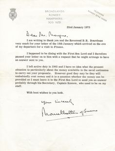MOUNTBATTEN LOUIS: (1900-1979) British Admiral of the Fleet of World War II. T.L.S., Mountbatten of Burma, with holograph salutation and subscription, one page, small 4to, Broadlands, Romsey, Hampshire, 23rd January 1973, to Mr. Mongue. Mountbatten thanks his correspondent, and Reverend B. R. Boardman, for their letter which arrived on the eve of his departure to France.