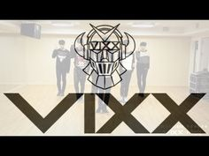 VIXX (빅스) - 저주인형 (VOODOO DOLL) [Dance Practice].....I am liking this band more and more with every song they put out!!!
