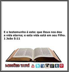 https://flic.kr/p/Q43W6T | VERSÍCULO BÍBLICO   1 JOÃO 5:11 |  VERSÍCULO BÍBLICO   1 JOÃO 5:11