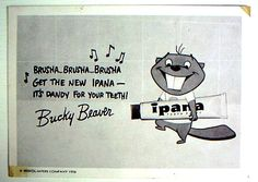 Brusha, Brusha, Brusha - Get the New Ipana, Brusha, Brusha, Brusha - It's Dandy for your teeth!