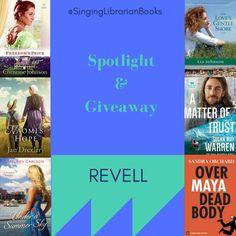 Giveaway at Singing Librarian Books: Revell June/July Spotlight and #BookGiveaway