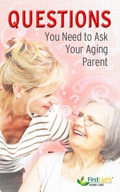 Questions to Ask your Aging Parents - FirstLight Home Care Senior Solutions, Alzheimer's And Dementia, Dementia Care, Online Parenting Classes, Different Parenting Styles, Caregiver Quotes, Aging Parents, Long Term Care, Elderly Care