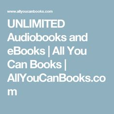 UNLIMITED Audiobooks and eBooks | All You Can Books | AllYouCanBooks.com