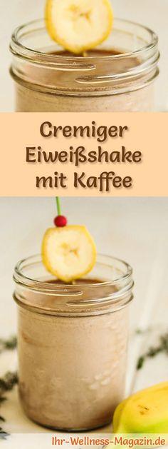 Kaffee-Eiweißshake und weitere leckere Abnehmshakes, Eiweißshakes & Smoothies zum selber machen für die schlanke Linie ...