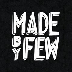 For the past five years our friends have traveled from all over the world to share with us 4 days of design, inspiration, fun, and high-fives. Made by Few is special and we would love for you to join us in 2016 to find out why.