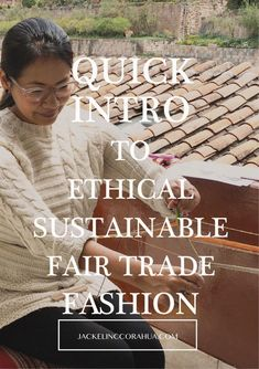 Quick Intro to slow, ethical, sustainable and fair trade fashion Ethical Fashion, Slow Fashion, Fair Trade Fashion, Sustainability, Blog, Fair Trade, Sustainable Fashion, Business, Blogging