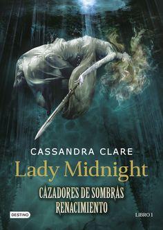 cazadores de sombras: renacimiento. lady midnight (libro 1)-cassandra clare-9788408157250