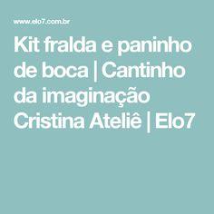 Kit fralda e paninho de boca | Cantinho da imaginação Cristina Ateliê | Elo7