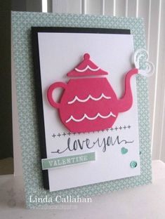 Valentine Tea by abbysmom2198 - Cards and Paper Crafts at Splitcoaststampers