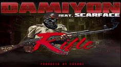 "DAMIYON ""RIFLE"" featuring + SCARFACE (official audio)"