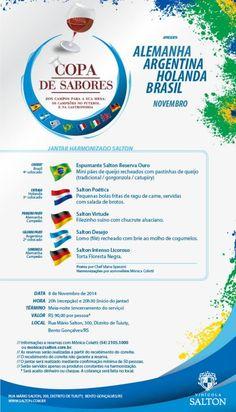 Data: 08/11/2014 Tema: Alemanha, Argentina, Holanda e Brasil Chef: Idana Spassini Sommelière: Mônica Coletti