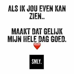 Zeker weten Quotes For Him, Me Quotes, Funny Quotes, Dutch Quotes, Different Quotes, Cool Writing, Cute Love Quotes, Real Talk, Smiley